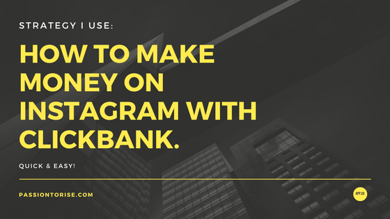 How To Make Money on Instagram with Clickbank