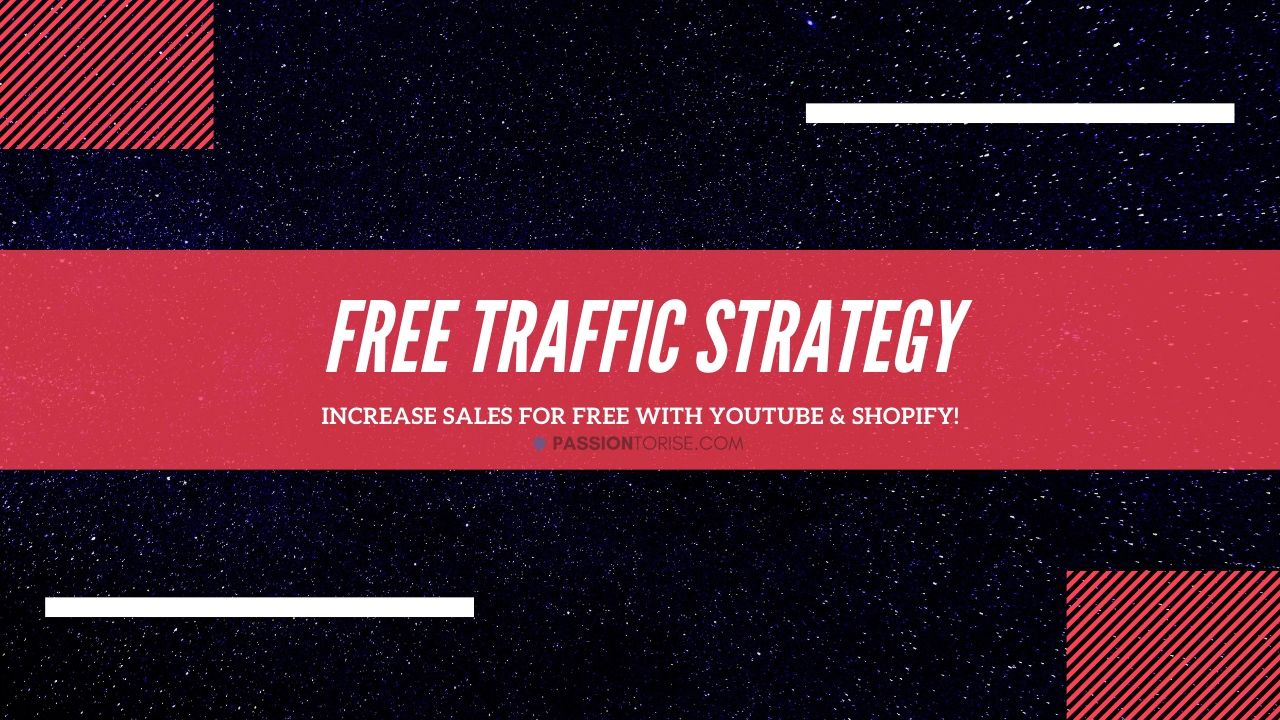 How To Get Sales from FREE YouTube Traffic with Shopify Dropshipping?
