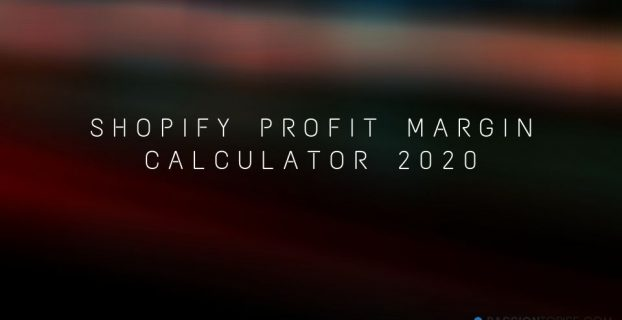Shopify Profit Margin Calculator